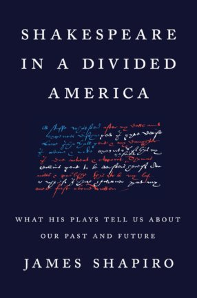 Book Cover: Shakespeare in a Divided America on a navy blue background and an American flag