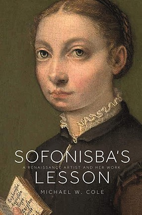 Book cover with text against a painting of a young girl. Title: Sofonisba's Lesson--A Renaissance Artist and Her Work.