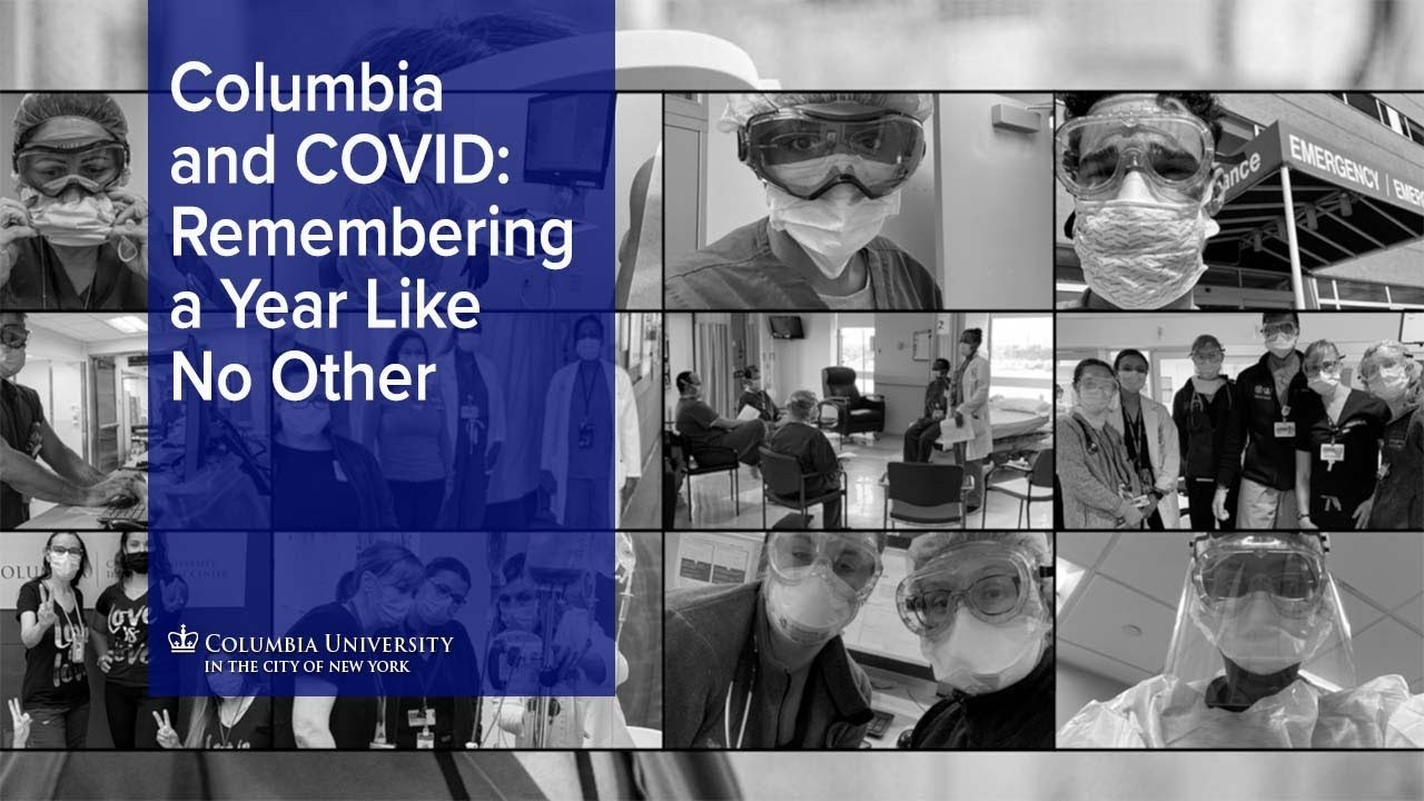 "A collage of black and white healthcare worker photos and the words ""Columbia and COVID: Remembering a Year Like No Other"""