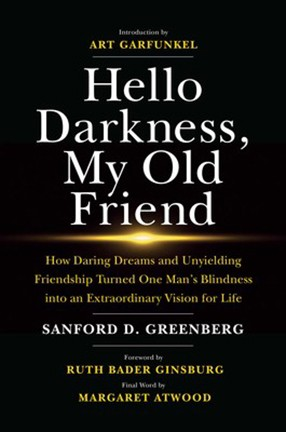 """Hello Darkness, My Old Friend"" by Columbia University alum Sanford Greenberg"