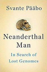 Book cover of Neanderthal Man by Svante Paabo