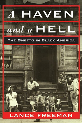 Book cover of A Haven and a Hell: The Ghetto in Black America