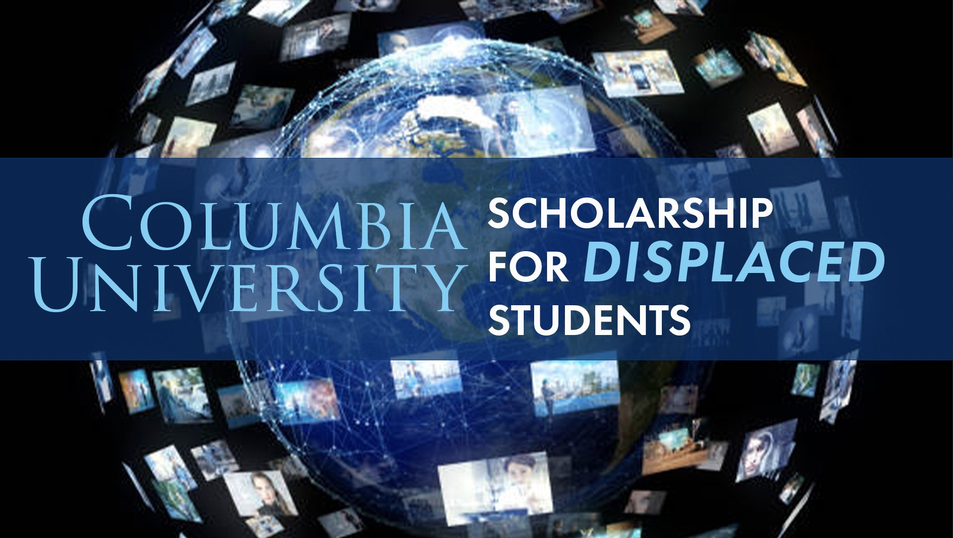 Columbia- Welcomes- First- Cohort- of -Displaced Scholars