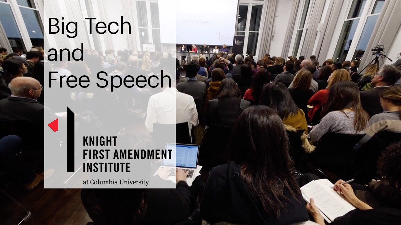 "A packed auditorium for the Tech Giants conference with the text ""Big Tech and Free Speech, Knight First Amendment Institute"""