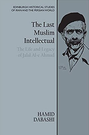 The Last Muslim Intellectual by Columbia University Professor Hamid Dabashi